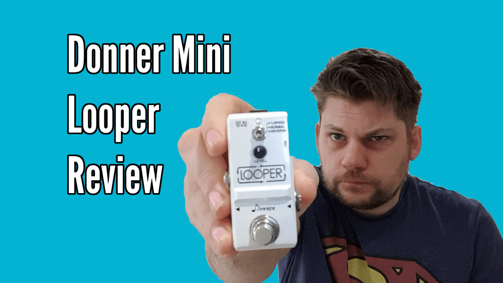 Donner Mini Looper Pedal Review 1