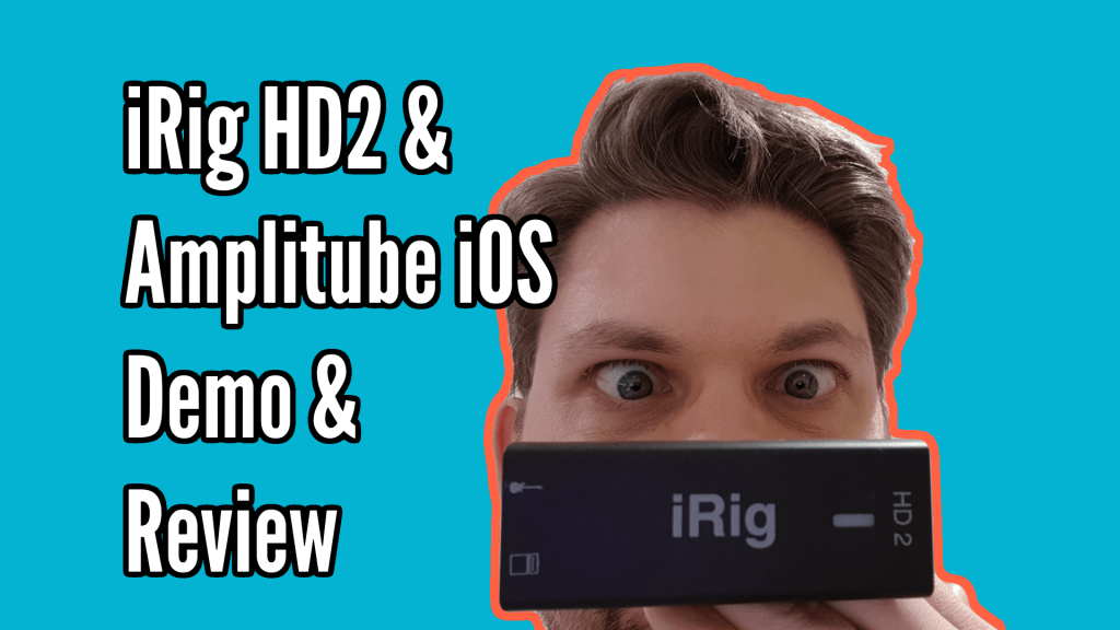 iRig HD 2 & Amplitube iOS Demo / Review 1