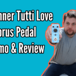 Donner Tutti Love Chorus Guitar Pedal Review and Demo