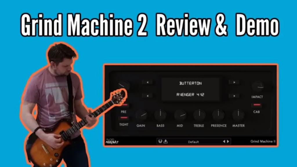 Grind Machine 2 - High Gain Amp Model Review 1