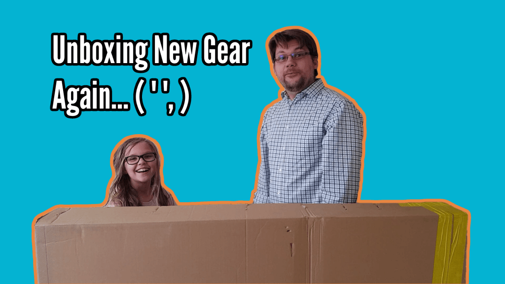 What's in the box? New Gear Unboxing! 1