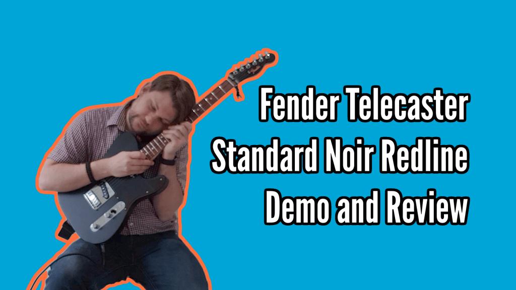 Fender Telecaster Standard Noir Redline Demo And Review 1