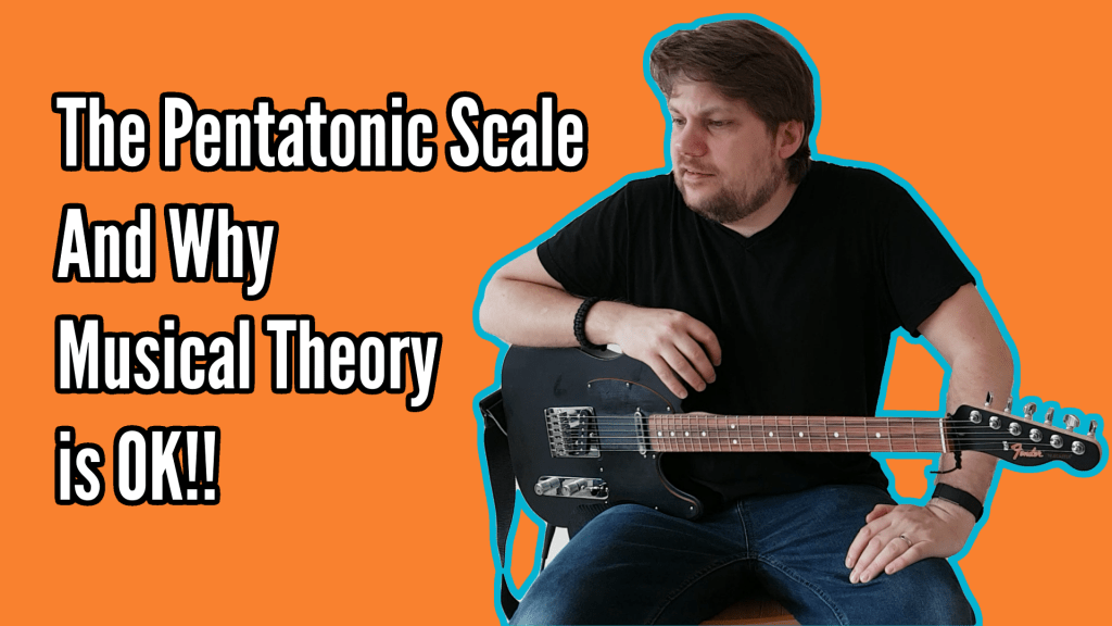The Pentatonic Scale - Easy, Versatile and a great first step into musical theory 1