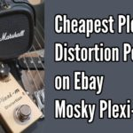 Mosky Plexi-m: The Cheapest Plexi Distortion Pedal on eBay