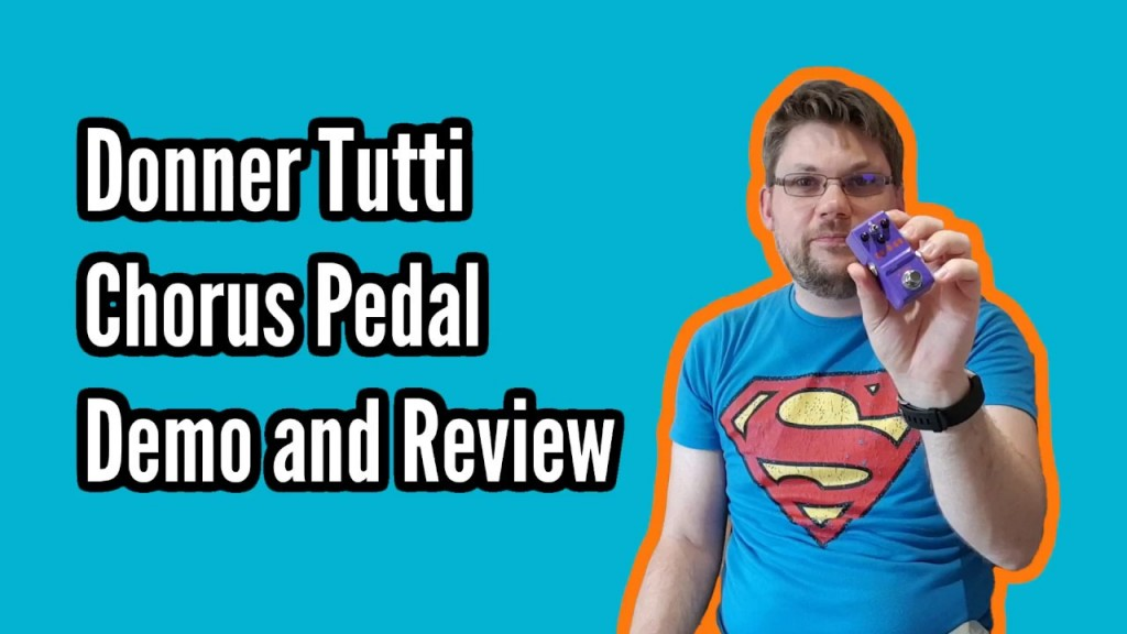 Donner Tutti Chorus Pedal Demo and Review 1