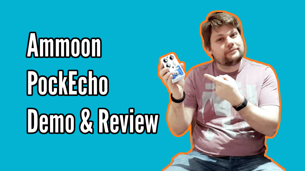Ammoon Pockecho Delay Pedal Demo And Review 1