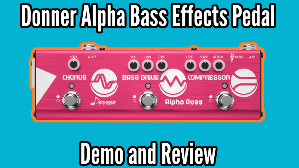 Donner Alpha Bass Demo And Review 1