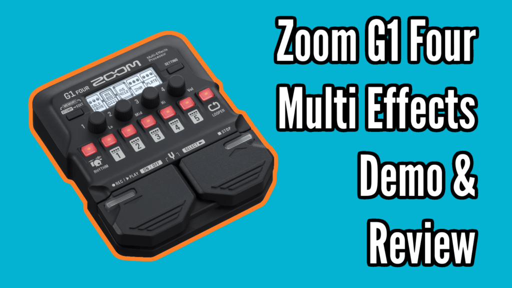 Zoom G1 Four Demo and Review 1