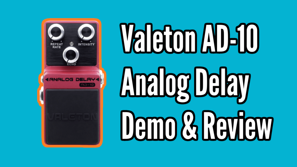 Valeton AD-10  Analog Delay Demo & Review 1