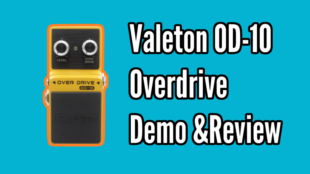 Valeton OD-10 Overdrive Demo and Review 1