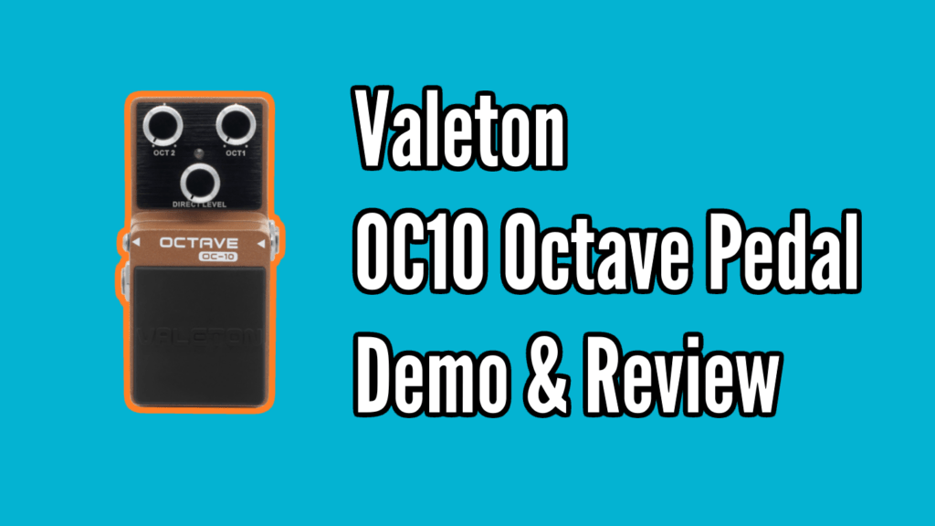 Valeton OC-10 Octave Pedal Review 1