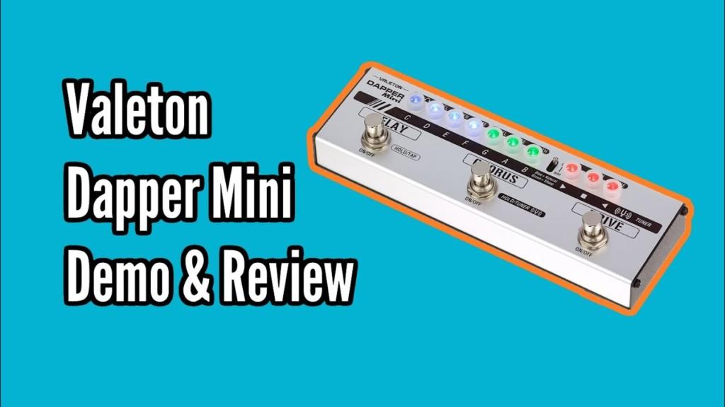 Valeton Dapper Mini Demo and Review 1