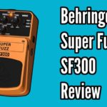 Behringer Super Fuzz SF300 Demo and Review