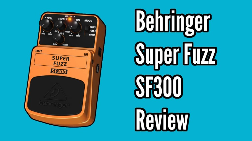 Behringer Super Fuzz SF300 Demo and Review 1