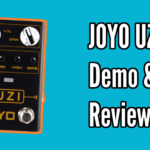 JOYO UZI Demo & Review