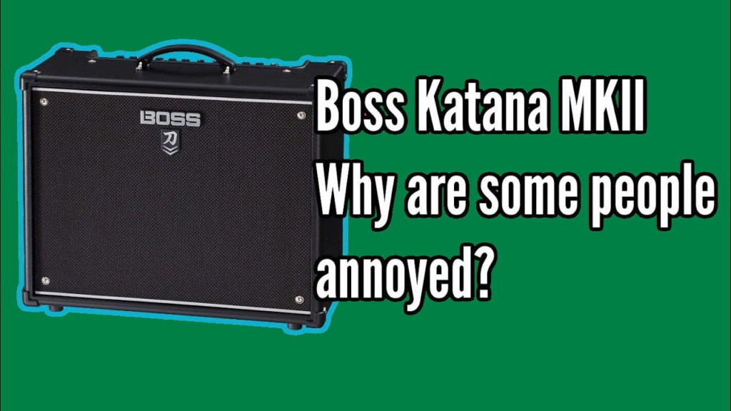 Boss Katana MkII, Why Are Some People So Upset? 1