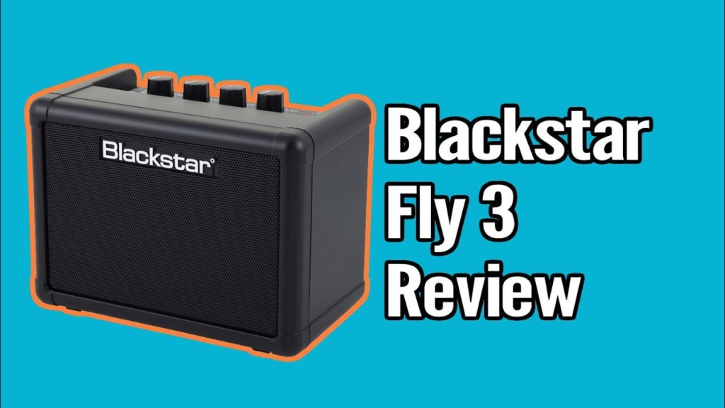 Blackstar Fly 3 Mini Amp Review 1