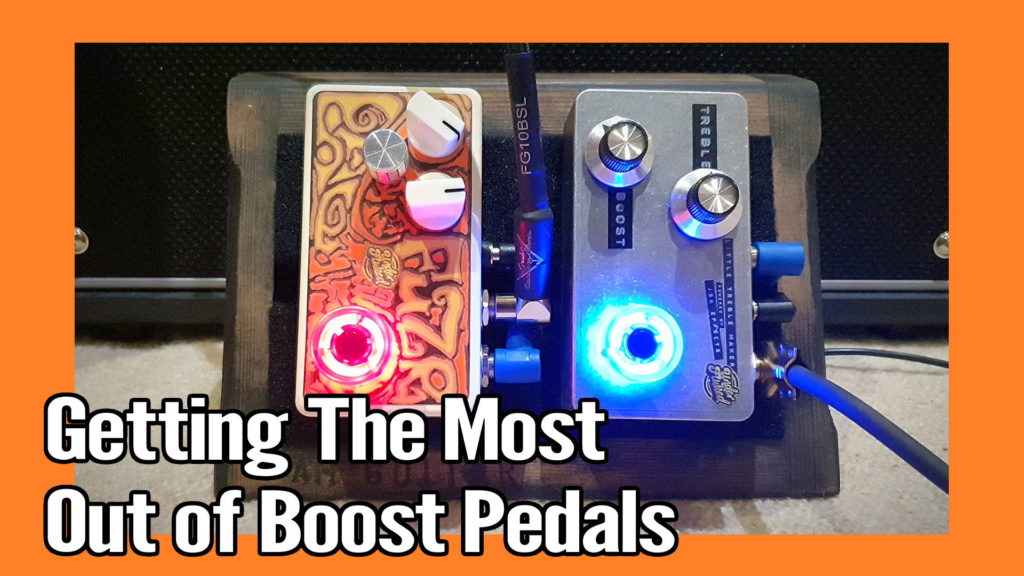 How To Use Boost Pedals 1