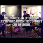 Whiskey in the Bar Pyrford 30/01/2020
