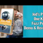 Jed's Pedals One Knob Fuzz Review