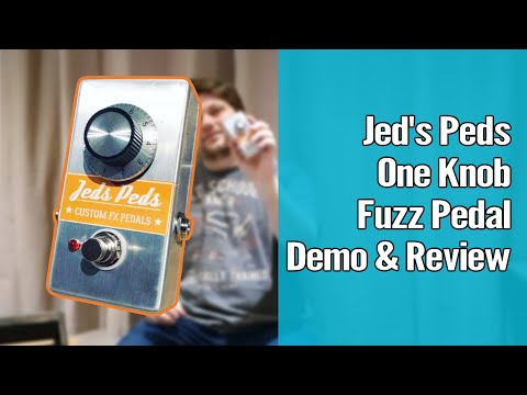 Jed's Pedals One Knob Fuzz Review 1