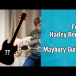 From Harley Benton to Maybury Guitars