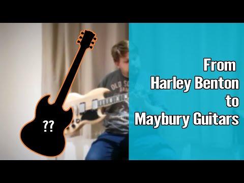 From Harley Benton to Maybury Guitars 1