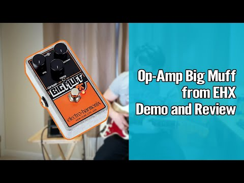 EHX Op-Amp Big Muff Pi Demo and Review 1