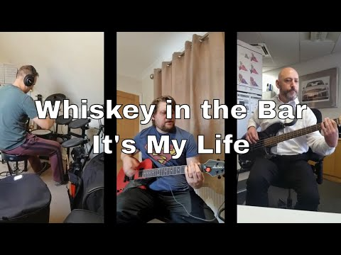 Whiskey in the Bar   It's My Life (cover) 1
