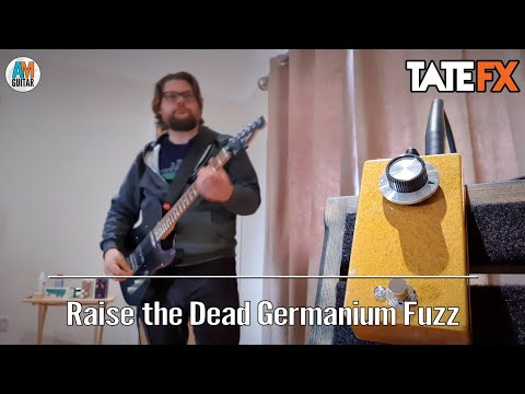 Need Fuzz? Raise the Dead Germanium from Tate FX has your back! 1