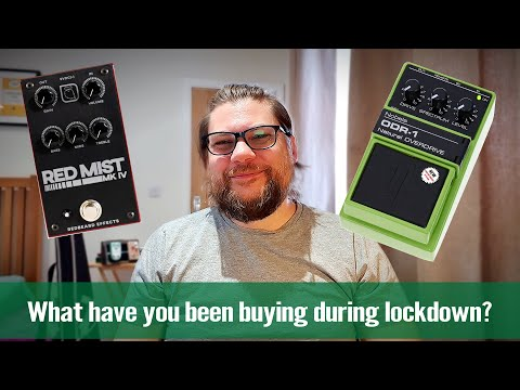 What Guitar Gear Have You Been Buying During Lockdown? 1