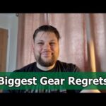 Biggest Gear Regrets