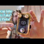 "Hubcap John ""Fuzz Fake"" Fuzz Pedal"
