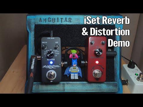 iSet Reverb & Distortion Pedals 1