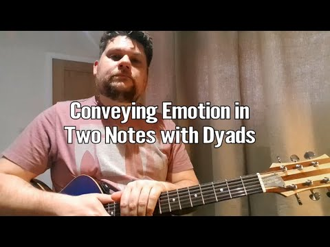 Conveying Emotion with Two Notes - Dyads 1